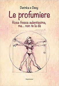 Desy Icardi - Le Profumiere